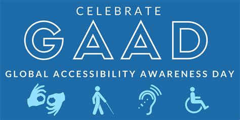 Celebrate the Global Accessibility Awarness Day (GAAD)